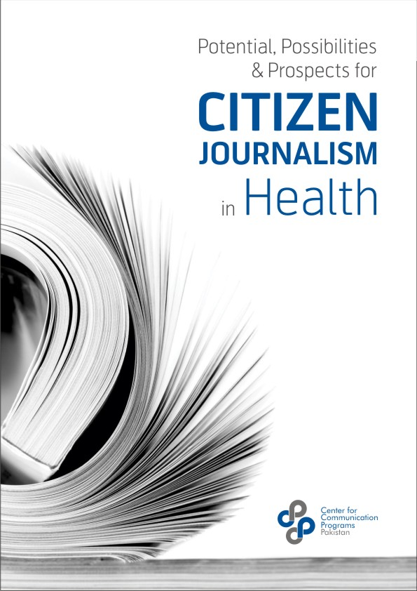 Potential, Possibilities and Prospects of Citizen Journalism in Health - 2015