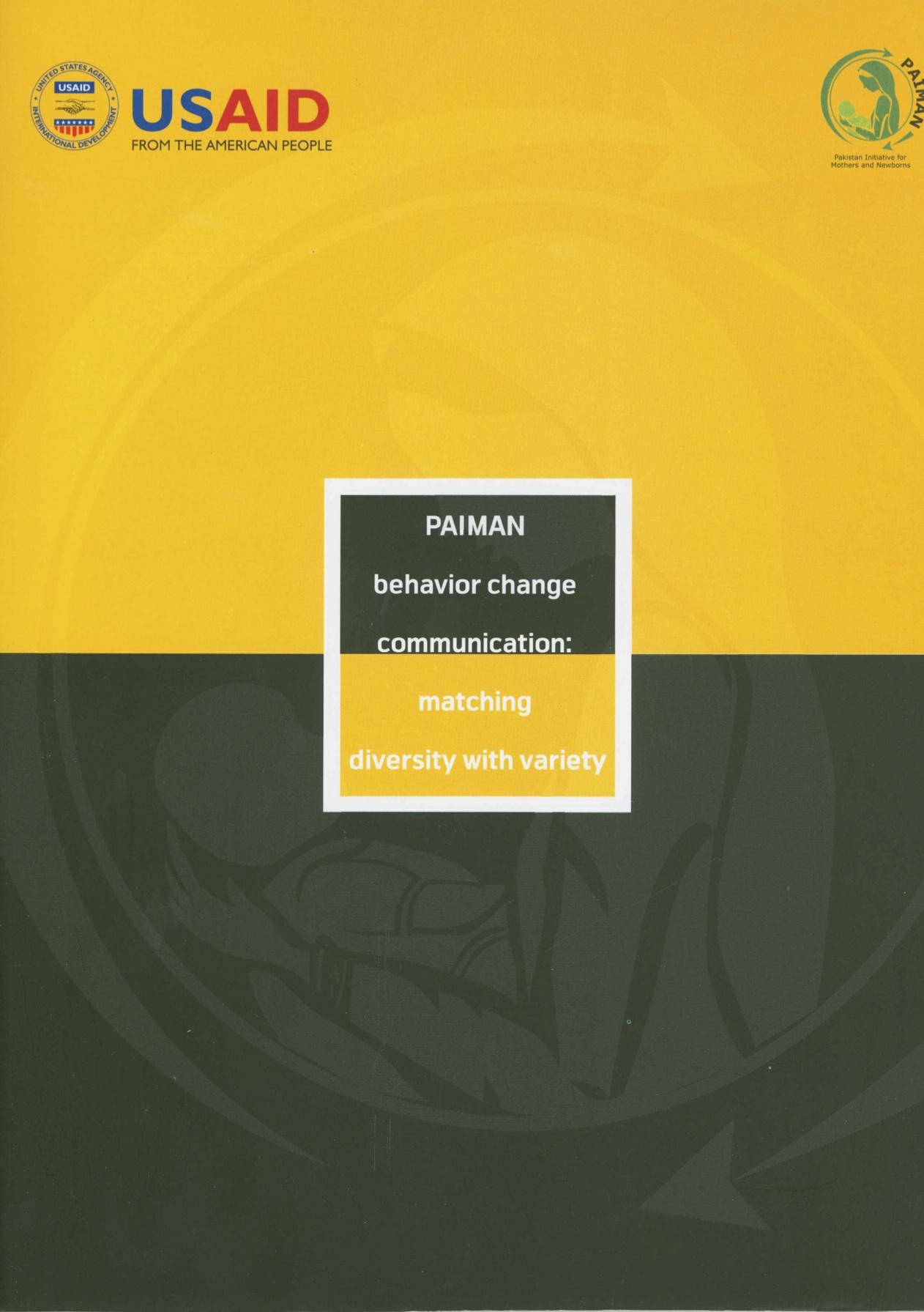 "Advocacy Kit ""PAIMAN Behavior Change Communication: Matching Diversity with Variety"" - 2009"