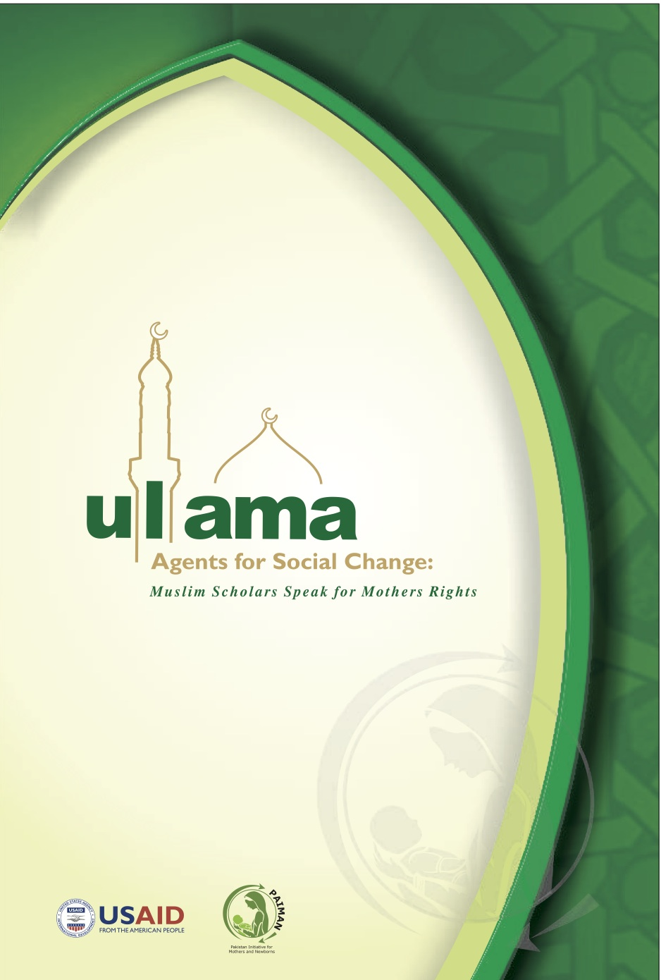 """Ulama - Agents for Social Change: Muslim Scholars Speak for Mothers Rights"""" - 2010"""
